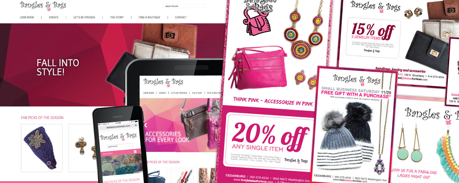 Responsive Website, Print Advertisments, Marketing Materials and E-Blast Marketing for Bangles and Bags Accessories